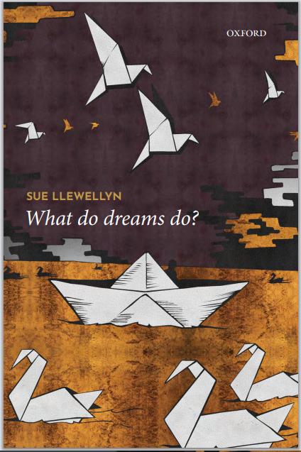 What do dreams do? - Sue Llewellyn